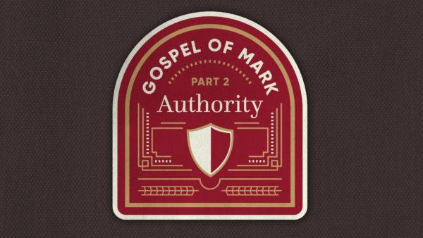 Gospel of Mark: Authority