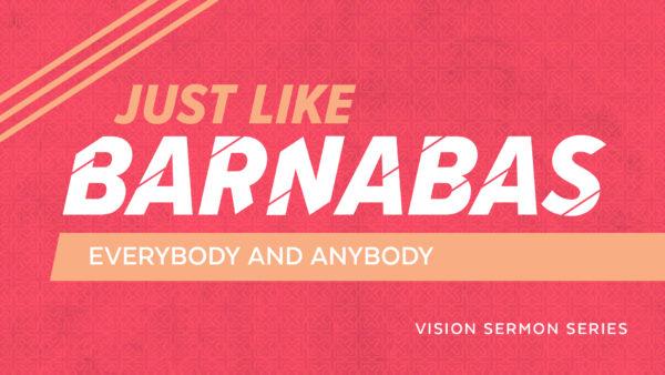 Just Like Barnabas